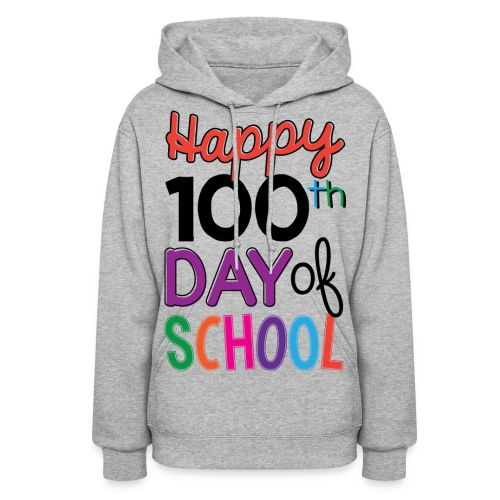 100th Days of School - Women's Hoodie