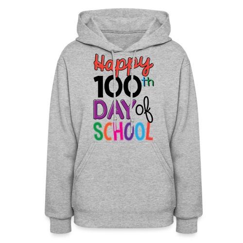 100th Days of School - Women's Hoodie