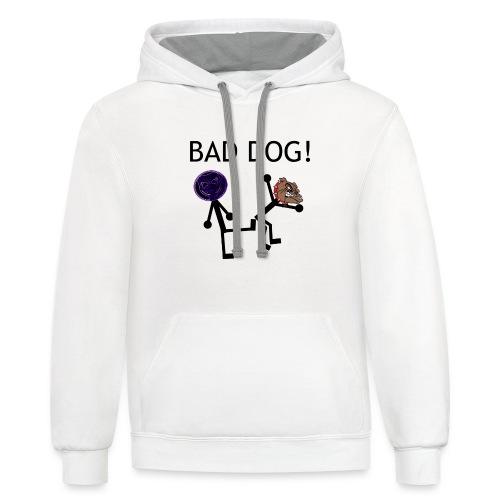 Bad Dog! Women's T-Shirt - Contrast Hoodie