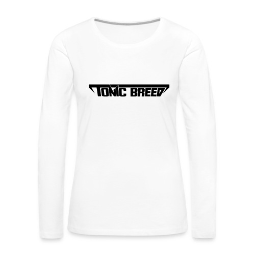 Tonic Breed Logo - Woman - Women's Premium Long Sleeve T-Shirt