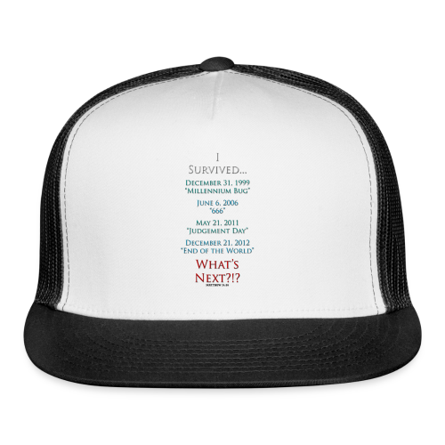 I Survived... What Next?!? - Trucker Cap