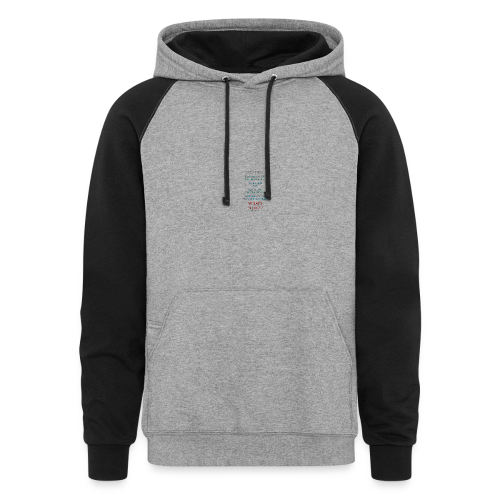 I Survived... What Next?!? - Colorblock Hoodie