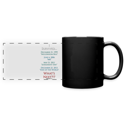 I Survived... What Next?!? - Full Color Panoramic Mug