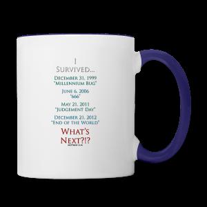 I Survived... What Next?!? - Contrast Coffee Mug
