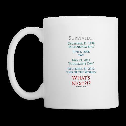 I Survived... What Next?!? - Coffee/Tea Mug