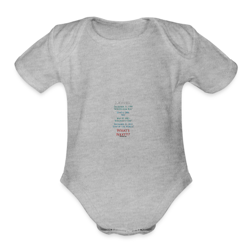 I Survived... What Next?!? - Organic Short Sleeve Baby Bodysuit