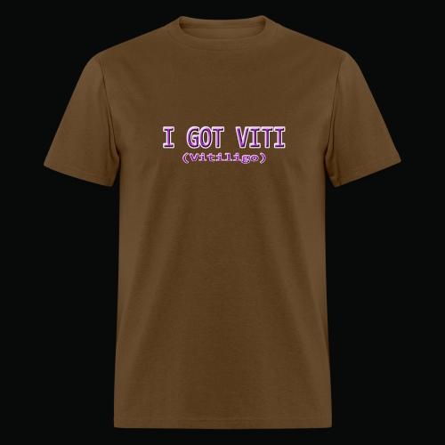 I Got Viti Shirts - Men's T-Shirt