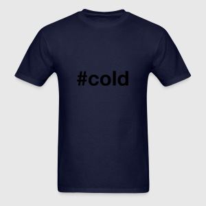 COLD - Men's T-Shirt