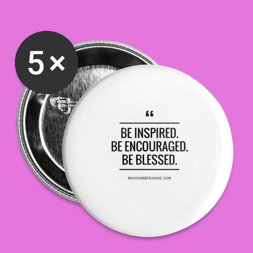 Be Inspired. iPhone 6Plus Case - Buttons small 1'' (5-pack)