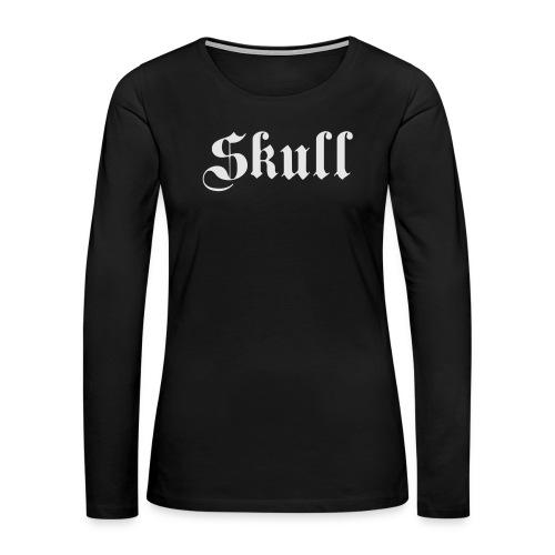 Skull text Women's tee - Women's Premium Long Sleeve T-Shirt