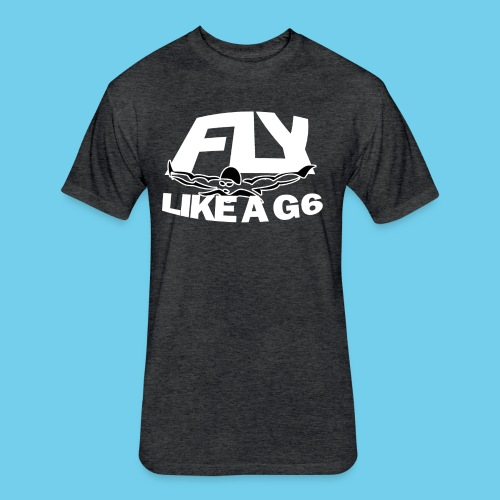 Fly like a G6- Men's Sweatshirt- Design Front- Rear mini logo - Fitted Cotton/Poly T-Shirt by Next Level