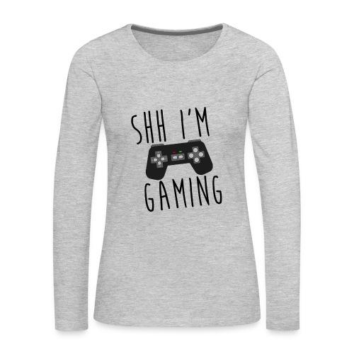 Shh I'm Gaming Womens Hoodie - Women's Premium Long Sleeve T-Shirt