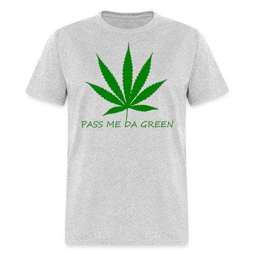 PASS ME DA GREEN CLASSIC T- SHIRT - Men's T-Shirt