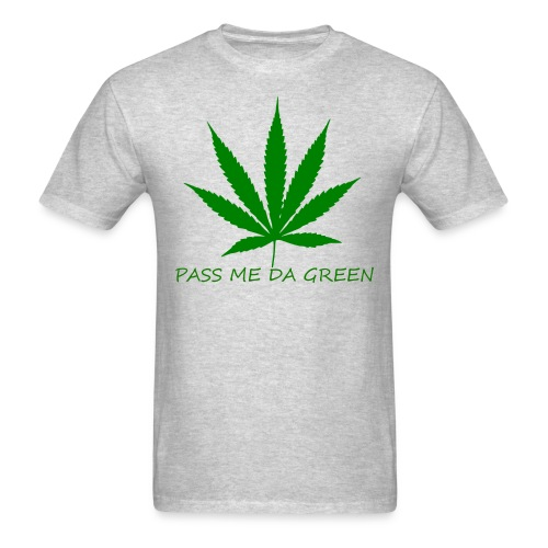 PASS ME DA GREEN CLASSIC T- SHIRT - Men's T-Shirt