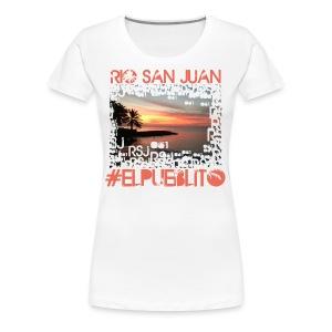 Rio San Juan #elpueblito - Women's Premium T-Shirt