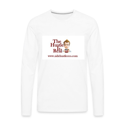 The Hustle Is Real w/ Logo - Men's Premium Long Sleeve T-Shirt