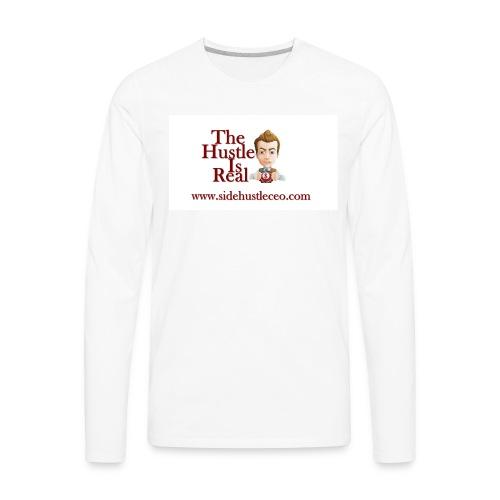 The Hustle Is Real w/ Logo - Men's Premium Long Sleeve T-Shirt