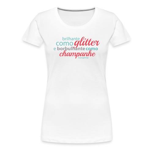 Borbulhante como Champanhe (Model_003) - Women's Premium T-Shirt