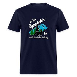 Men's Squatchin with Barb and Gabby Long Sleeve T-Shirt - Men's T-Shirt