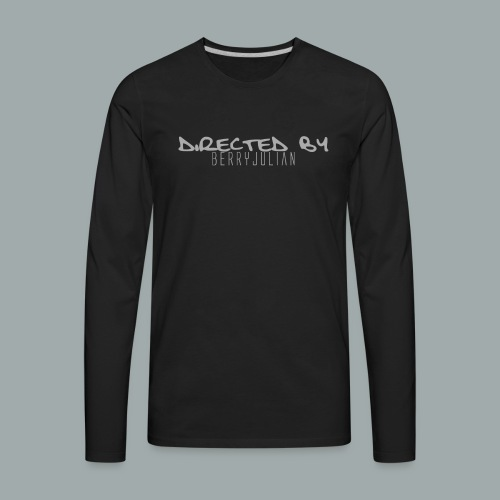 DIRECTED BY BERRY JULIAN - Men's Premium Long Sleeve T-Shirt