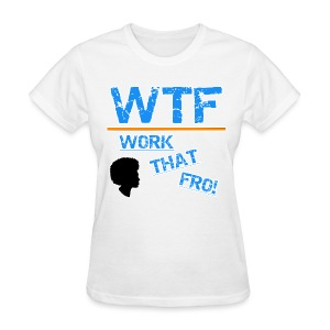 WTF TEE - Women's T-Shirt