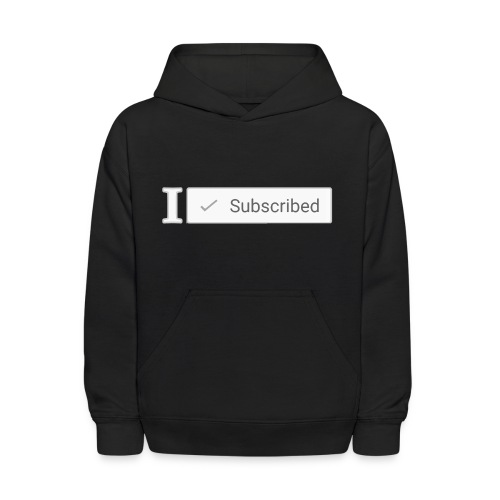 I Subscribed Shirt - Kids - Kids' Hoodie