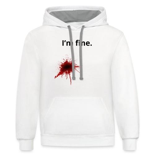 I'm fine blood splatter T-Shirt - Contrast Hoodie