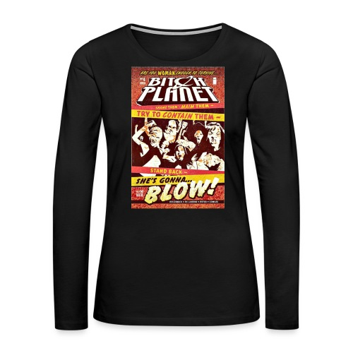 Planet Bitch - Women's Premium Long Sleeve T-Shirt