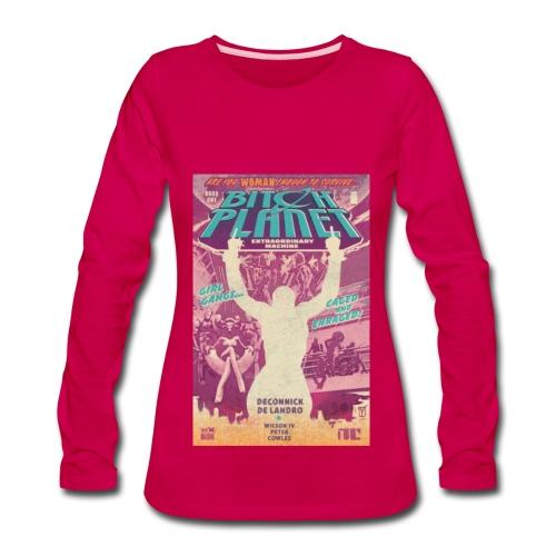 Planet Bitch 2 shirt - Women's Premium Long Sleeve T-Shirt