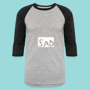 Sad Hoodie - Baseball T-Shirt