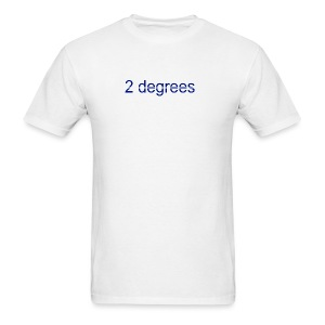 2 degrees - Men's T-Shirt