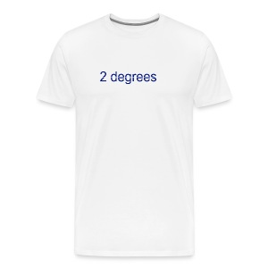 2 degrees - Men's Premium T-Shirt