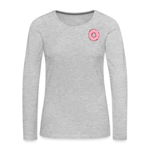 Donut You Need This Shirt - Women's Premium Long Sleeve T-Shirt