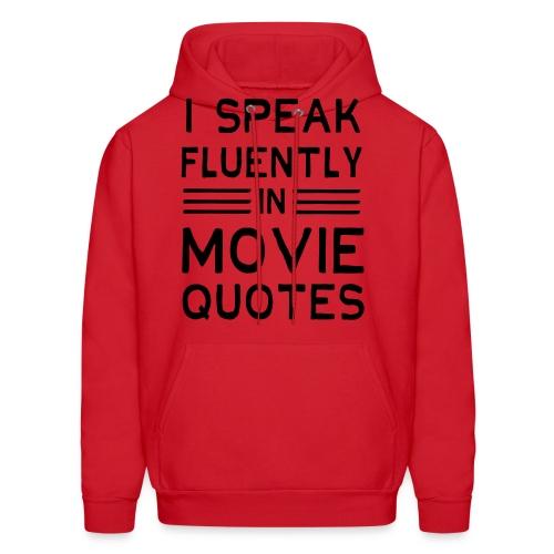 Speak Movie Quotes Fluently - Flix and Shirts - Men's Hoodie