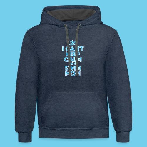 I Can't Keep Calm- Unisex Sweatshirt - Contrast Hoodie