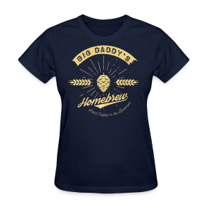 Big Daddy's Homebrew - Women's T-Shirt
