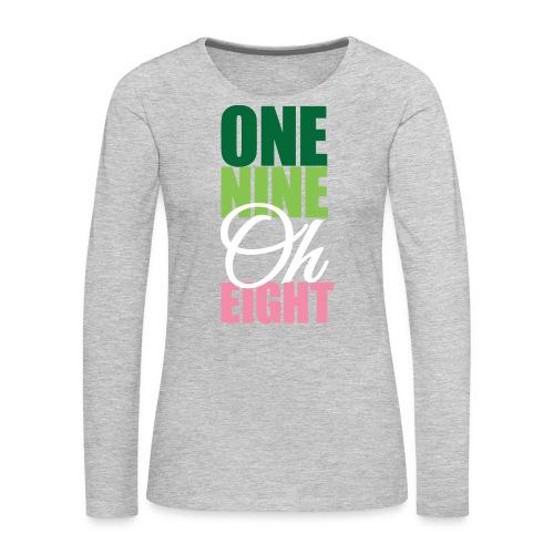 One Nine Oh Eight - Women's Premium Long Sleeve T-Shirt