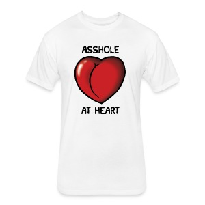 Asshole at Heart (men's t-shirt) - Fitted Cotton/Poly T-Shirt by Next Level