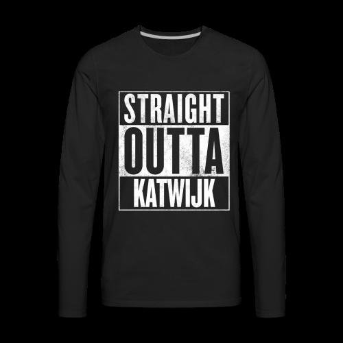 Straight Outta Katwijk - Men's Premium Long Sleeve T-Shirt