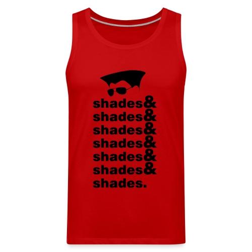 Shades & Shades - Men's Premium Tank