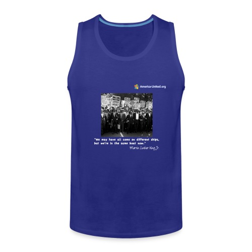 Men's Premium Martin Luther King Same Boat t-shirt - Men's Premium Tank