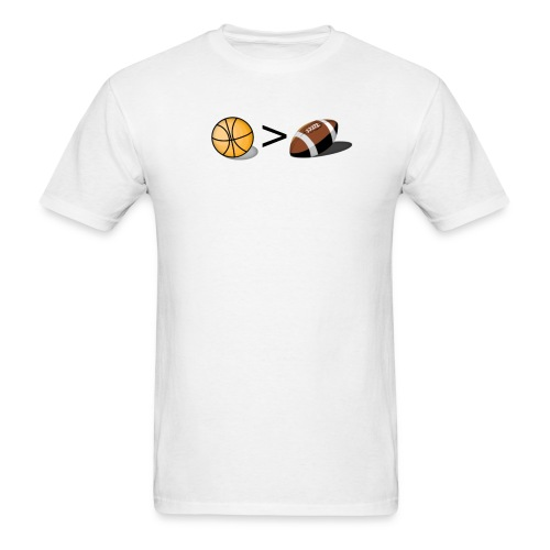 Basketball Greater Than Football (color ) - Men's T-Shirt