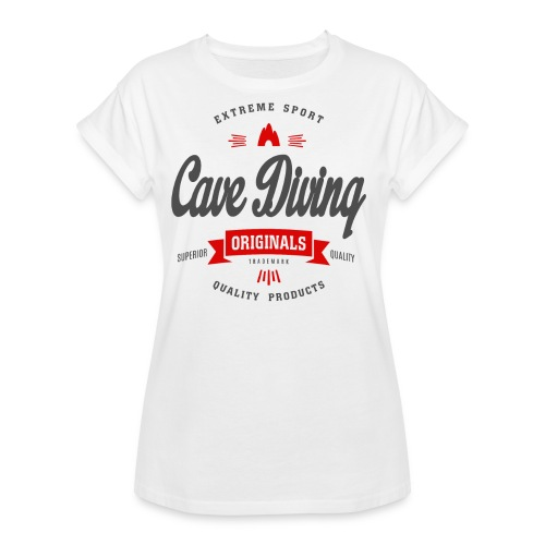 Cave Diving Extreme Sport T-shirt - Women's Relaxed Fit T-Shirt