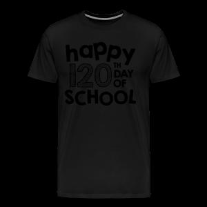 Happy 120th Day of School   Chalk - Men's Premium T-Shirt