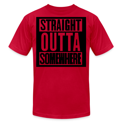 Straight Outta Somewhere Hoodie - Men's  Jersey T-Shirt