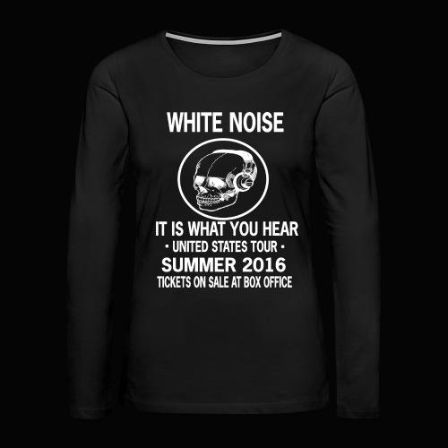 Concert T-Shirt - Women's Premium Long Sleeve T-Shirt