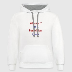 who_am_i_im_a_puerto_rican_queen Women's T-Shirts - Contrast Hoodie