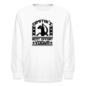Dimitri's Best Effort Vodka Premium Tee - Kids' Long Sleeve T-Shirt