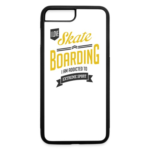 I Love Skateboarding Extreme Sport T-shirt - iPhone 7 Plus/8 Plus Rubber Case
