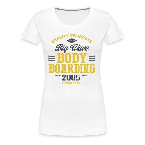 Bodyboarding Extreme Sport T-shirt - Women's Premium T-Shirt